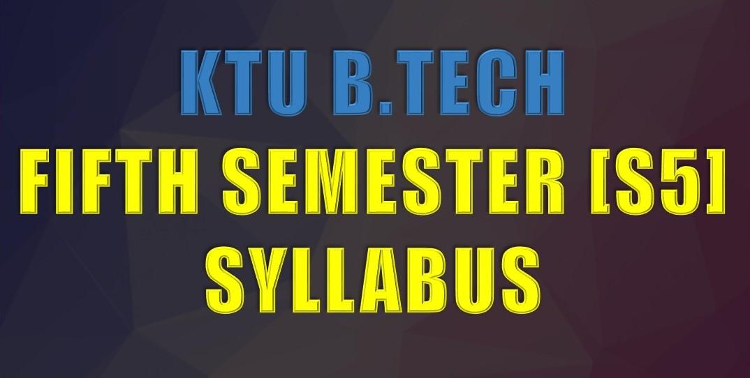 B Tech Semester 5 Syllabus | KTU Students - Engineering