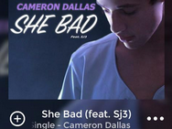 Cameron Dallas song lyrics She Bad Feat SJ3