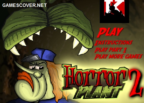 Play Horror Plant 2 Game | Horror Game