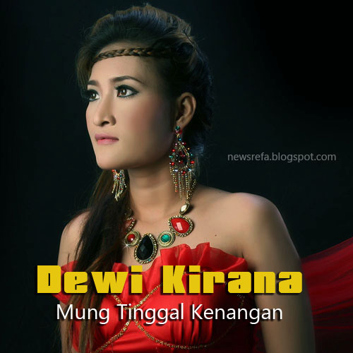 Kunci Gitar Dewi Kirana - Mung Tinggal Kenangan