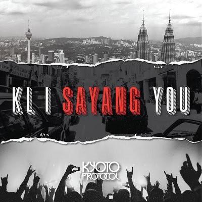 Kyoto Protocol - KL I Sayang You