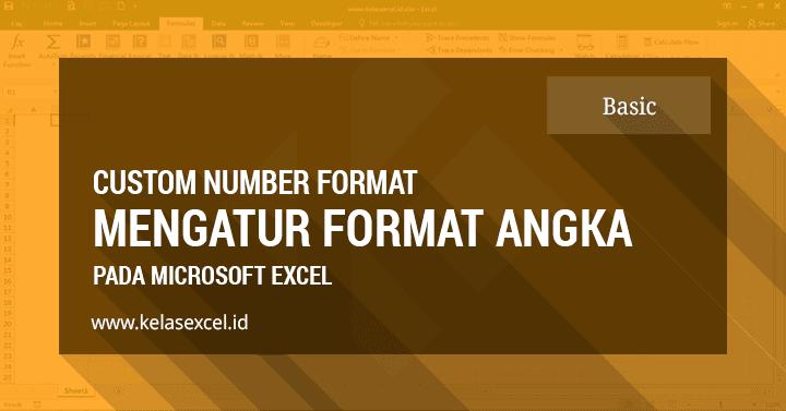 Custom Number Format/Mengatur Format Angka Pada Excel