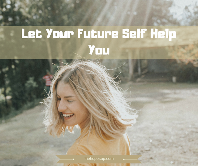 Let Your Future Self Help You