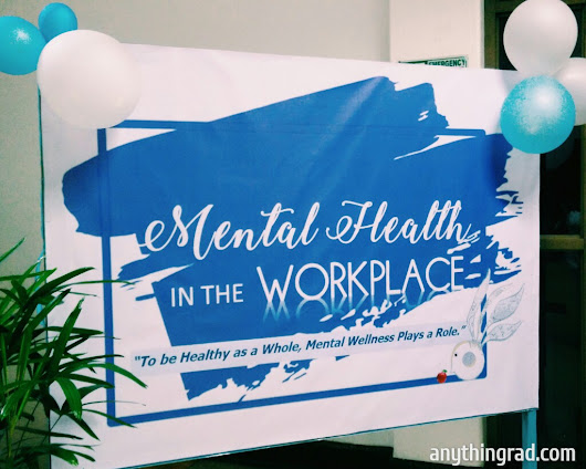 A N Y T H I N G R A D: World Mental Health Day: Mental Health in the Workplace