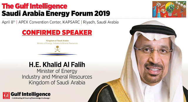 H.E. Khalid Al-Falih to Deliver Outlook for Global Oil Markets at Gulf Intelligence Saudi Arabia Energy Forum 2019