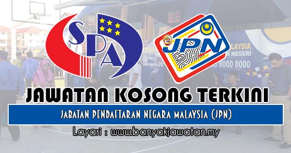 Jawatan Kosong Kerajaan 2018 di Jabatan Pendaftaran Negara Malaysia (JPN)