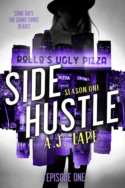 {Cover Reveal} Side Hustle Season 1 by A.J. Lape