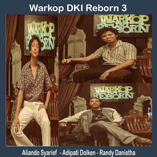 Warkop DKI Reborn 3, Film Warkop DKI Reborn 3, Sinopsis Warkop DKI Reborn 3, Trailer Warkop DKI Reborn 3, Review Warkop DKI Reborn 3, Download Poster Warkop DKI Reborn 3