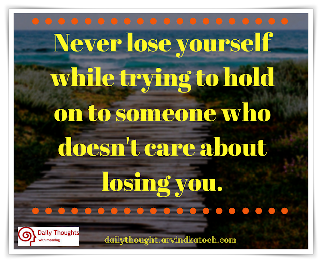 Never, lose, yourself, while, trying, hold, Daily Thought, quote image,