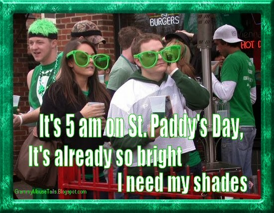 5am it's bright enough to wear shades on st. patricks day - funny photo