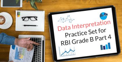 Data Interpretation Practice Set for RBI Grade B Part 5