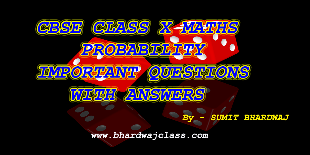 CBSE Class 10 Maths Probability Important Questions