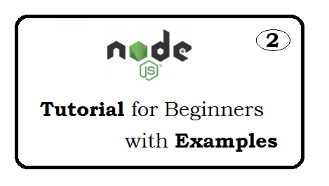 Node js Tutorial for beginners with examples - page 2