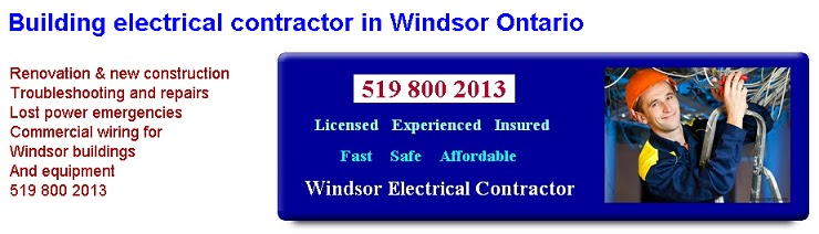 Windsor Ontario electrical contractor 519 800 2013