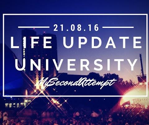 Life Update - University