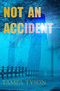 Not An Accident - mystery by Tampa Tyson