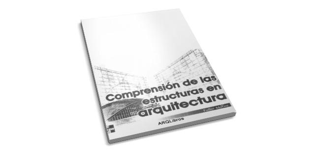Libro Pdf Comprensi N De Las Estructuras En Arquitectura