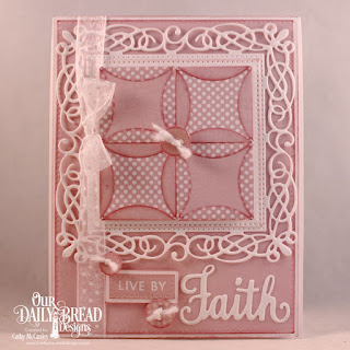 Our Daily Bread Designs Stamp/Die Duos: Walk By Faith, Paper Collection: Pastels, Custom Dies: Pierced Rectangles, Pierced Squares, Quilted Window Squares, Flourishy Frame, Sewing Set