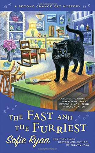 The Fast and the Furriest, by Sofie Ryan
