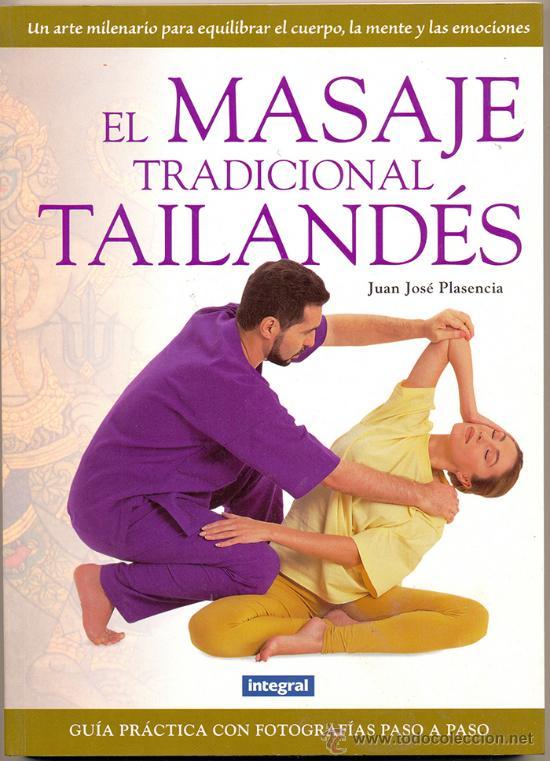 El Masaje Tradicional Tailandés,Juan José Plasencia