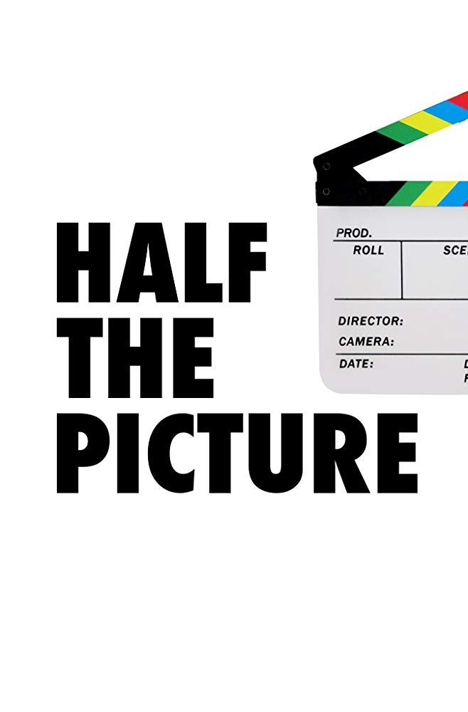 Half the Picture