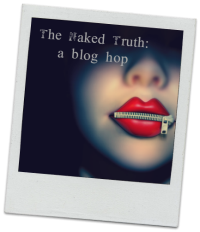 The Naked Truth Blog Hop