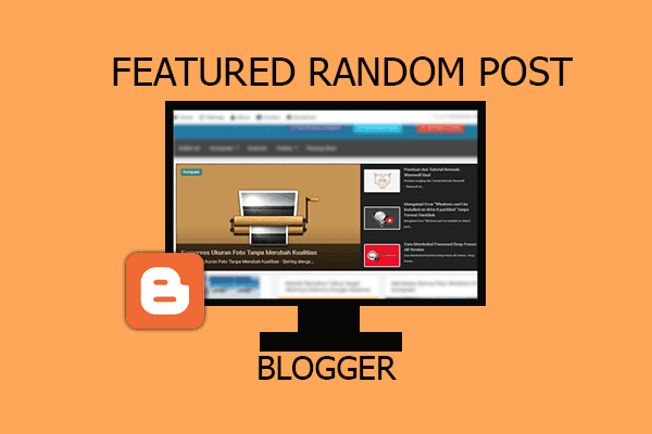 Membuat Featured Random Post Responsive di Homepage Blogger