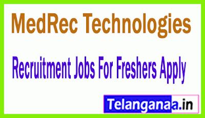 MedRec Technologies Recruitment Jobs For Freshers Apply