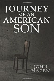 journey of an american son, john hazen