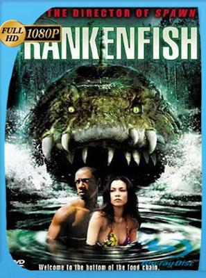 Frankenfish La Criatura del Pantano (2004)HD[1080P]latino[GoogleDrive] DizonHD