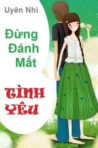Đừng Đánh Mất Tình Yêu - Nguyễn Minh Tiến