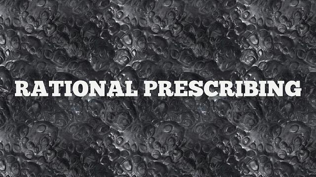 Rational Prescribing