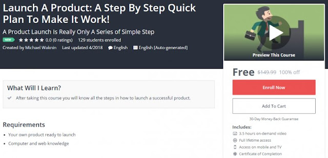[100% Off] Launch A Product: A Step By Step Quick Plan To Make It Work!  Worth 149,99$