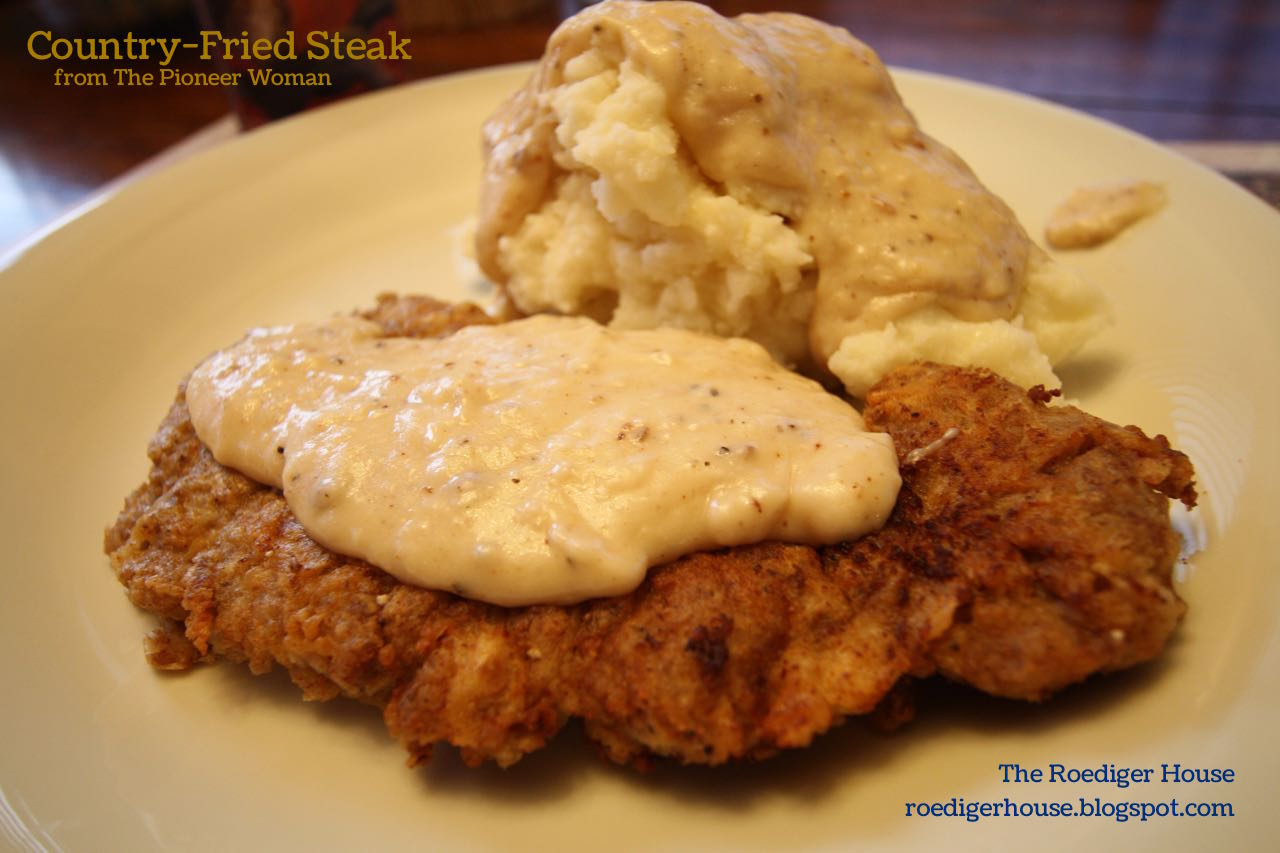 The Roediger House: Meal No. 1593: Country-Fried Steak with Gravy