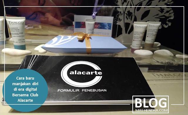 Cara Baru Manjakan Diri di Era Digital Bersama Club Alacarte - Blog Mas Hendra