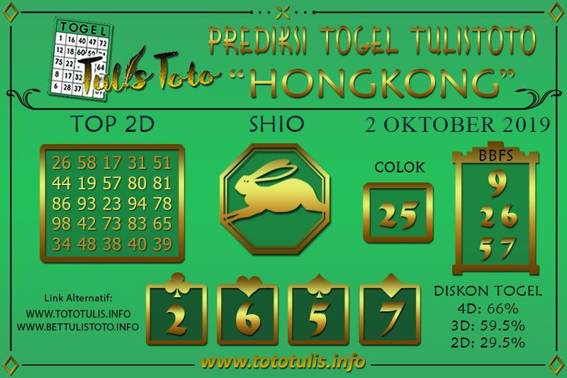 Prediksi Togel HONGKONG TULISTOTO 2 OKTOBER 2019