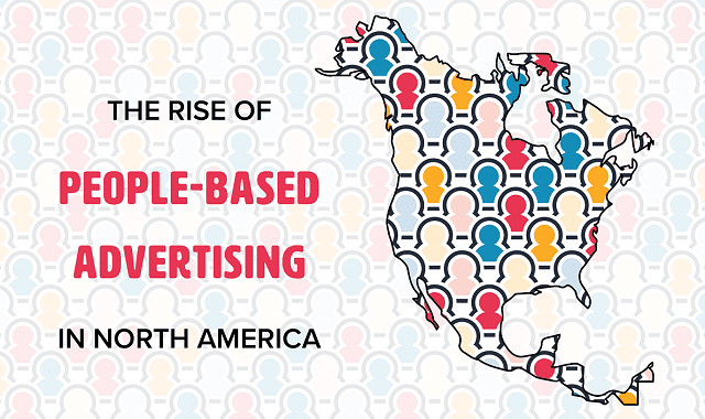 The Rise of People-Based Advertising in North America