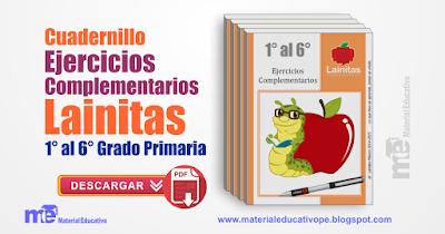 Cuadernillo de Ejercicios Complementarios Lainitas 1° al 6° Grado Primaria
