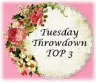 August '18 #406Tuesday Throwdown Top 3