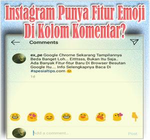 Instagram Punya Fitur Emoji Di Kolom Komentar? Begini Cara Menggunakannya
