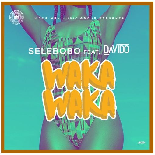 Music: Selebobo Ft Davido – Waka Waka [Mp3 Download+Lyrics]