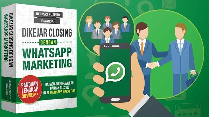 Dikejar Closing dengan Whatsapp Marketing