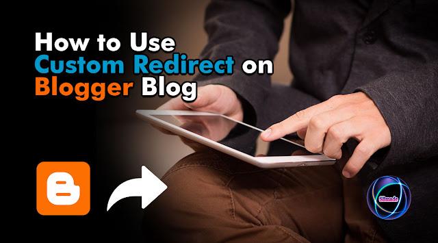 Use Custom Redirect on Blogger Blog