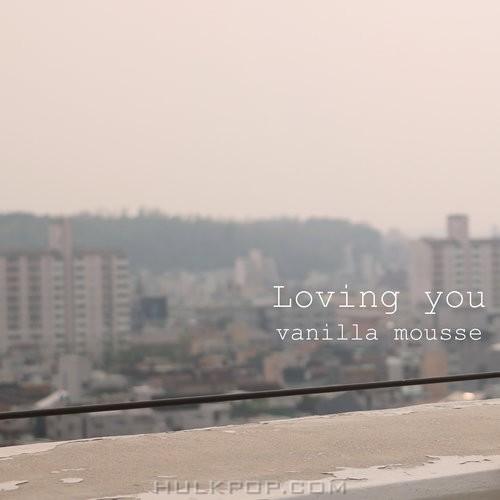 Vanilla Mousse – Loving You – Single