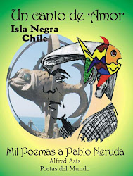 "2011- My poem in the anthology ""A poem by Pablo Neruda"" in Black Island.Chile"