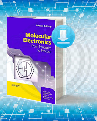 Free Book Molecular Electronics From Principles to Practice pdf.