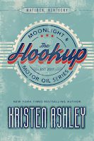 Book Review: The Hookup (Moonlight and Motor Oil #1) by Kristen Ashley | About That Story