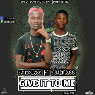 New hit song from jaydrizee and slimzee