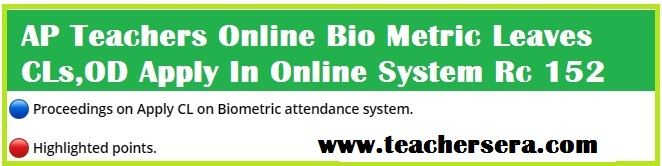 Online Bio Metric Based CL,SCL,SSCL,OD facility for Andhra Pradesh State Teachers through APTeLS Android App