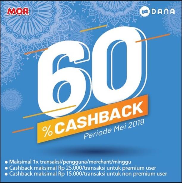 #MOR - #Promo Cashback 60% Hingga 25K Pakai DANA (s.d 31 Mei 2019)